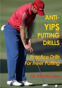 Free Anti-Yips Putting Drills for Golfers