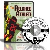 The Relaxed Athlete