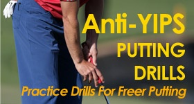 Putting Yips Practice Drills