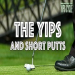 The Yips And Short Putts Video
